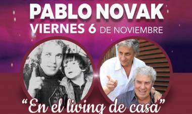 """Pablo Novak nos habla de su espectáculo """"En el living de su casa"""""""