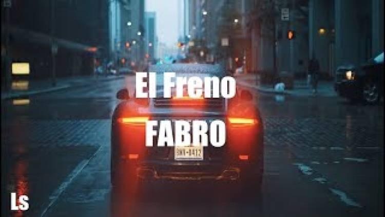 """Fabro presenta """"El Freno"""" su nuevo single con la producción de Big One"""