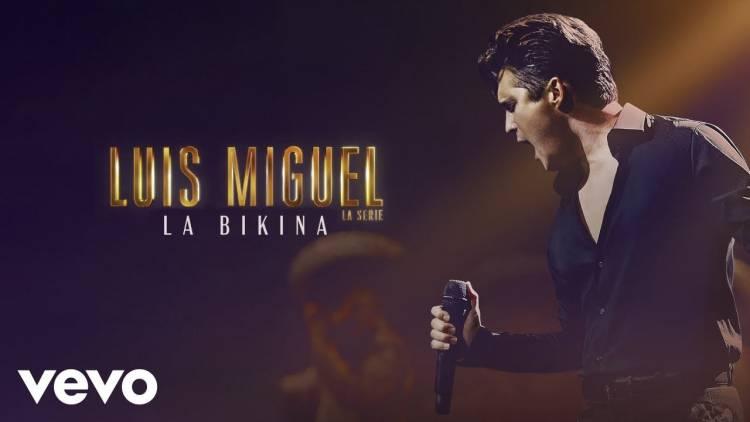 """""""La Bikina"""", adelanto del soundtrack de la última temporada de Luis Miguel, La Serie"""